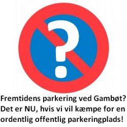 Parkering i Gambøt – Underskriftsindsamling